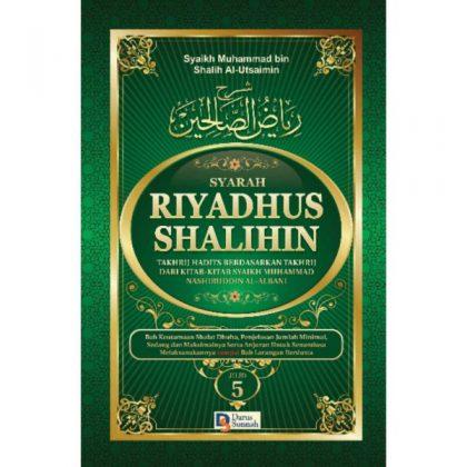 SYARAH RIYADHUS SHALIHIN JILID 5