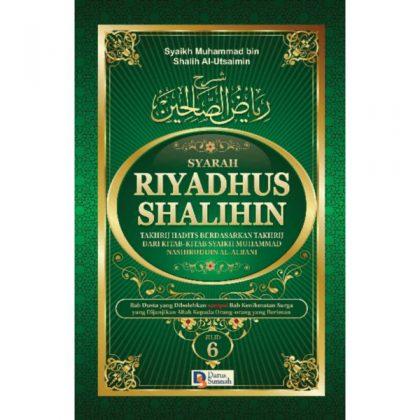 SYARAH RIYADHUS SHALIHIN JILID 6