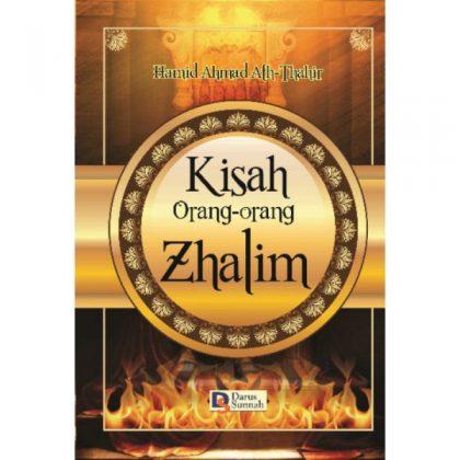 KISAH ORANG-ORANG ZHALIM