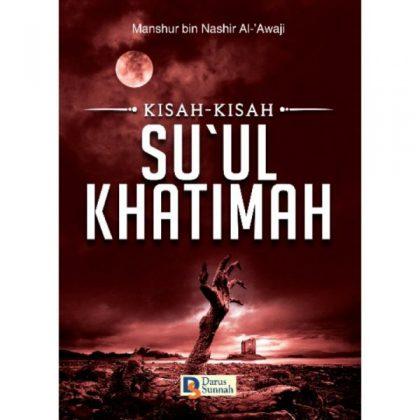 KISAH-KISAH SUUL KHATIMAH